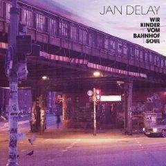 Jan Delay :: Wir Kinder vom Banhof Soul
