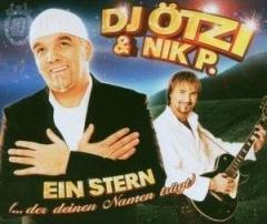 DJ Ötzi & Nik P. :: Ein Stern (Der Deinen Namen Trägt)