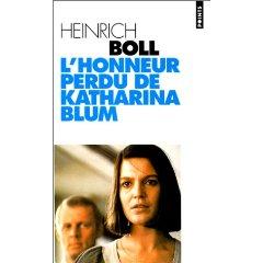 Heinrich Böll :: L'Honneur perdu de Katharina Blum