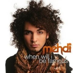 Mehdi :: When Will I Be Famous