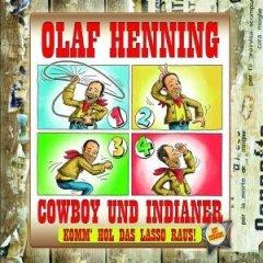 Olaf Henning :: Cowboy und Indianer