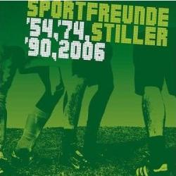 Sportfreunde Stiller :: '54,'74,'90,2006