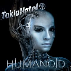 Tokio Hotel :: Humanoid