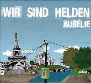 Wir Sind Helden :: Aurélie